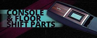 Console & Floor Shift Parts